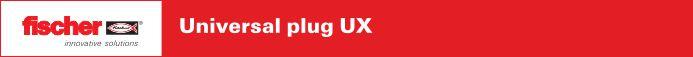 Fischer universal plug UX